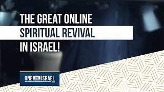 The great online spiritual revival in Israel!