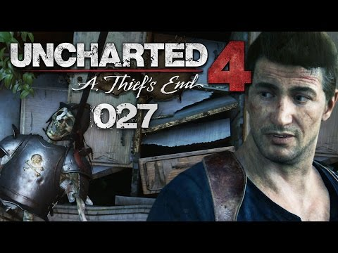 UNCHARTED 4: A THIEF'S END #027 - Die Diebe von Libertalia | Let's Play Uncharted 4
