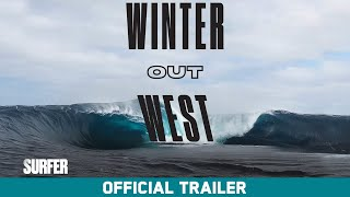 Winter Out West - Official Trailer - John Florence, Creed McTaggart, Jay Davies