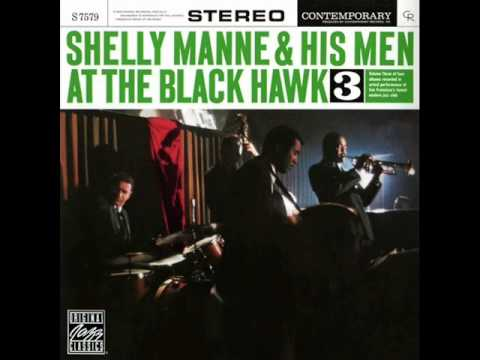 Shelly Manne and His Men at the Black Hawk - I Am in Love