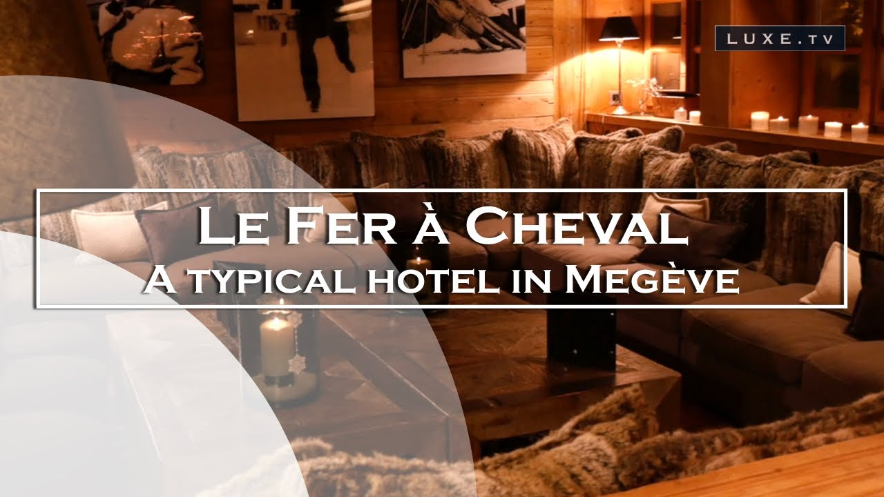 Fer A Cheval In Megeve A Typical Hotel In The Heart Of The