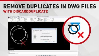 Remove duplicates in dwg files with DiscardDuplicate