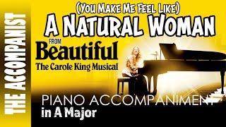 (You Make Me Feel Like A) Natural Woman - Carole King/Aretha Franklin - Piano Accompaniment Karaoke