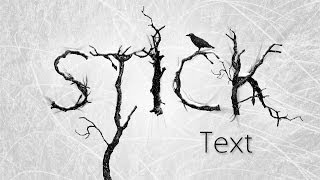 Creepy Branch Text in Photoshop