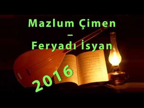Mazlum Çimen –  Feryadı İsyanım '2016' Yeni Türkü