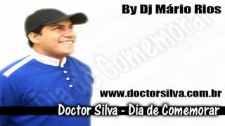 Doctor Silva - Dia De Comemorar