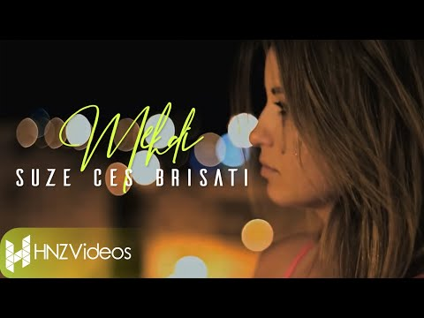 Mehdi - Suze ces brisati (Official Video)