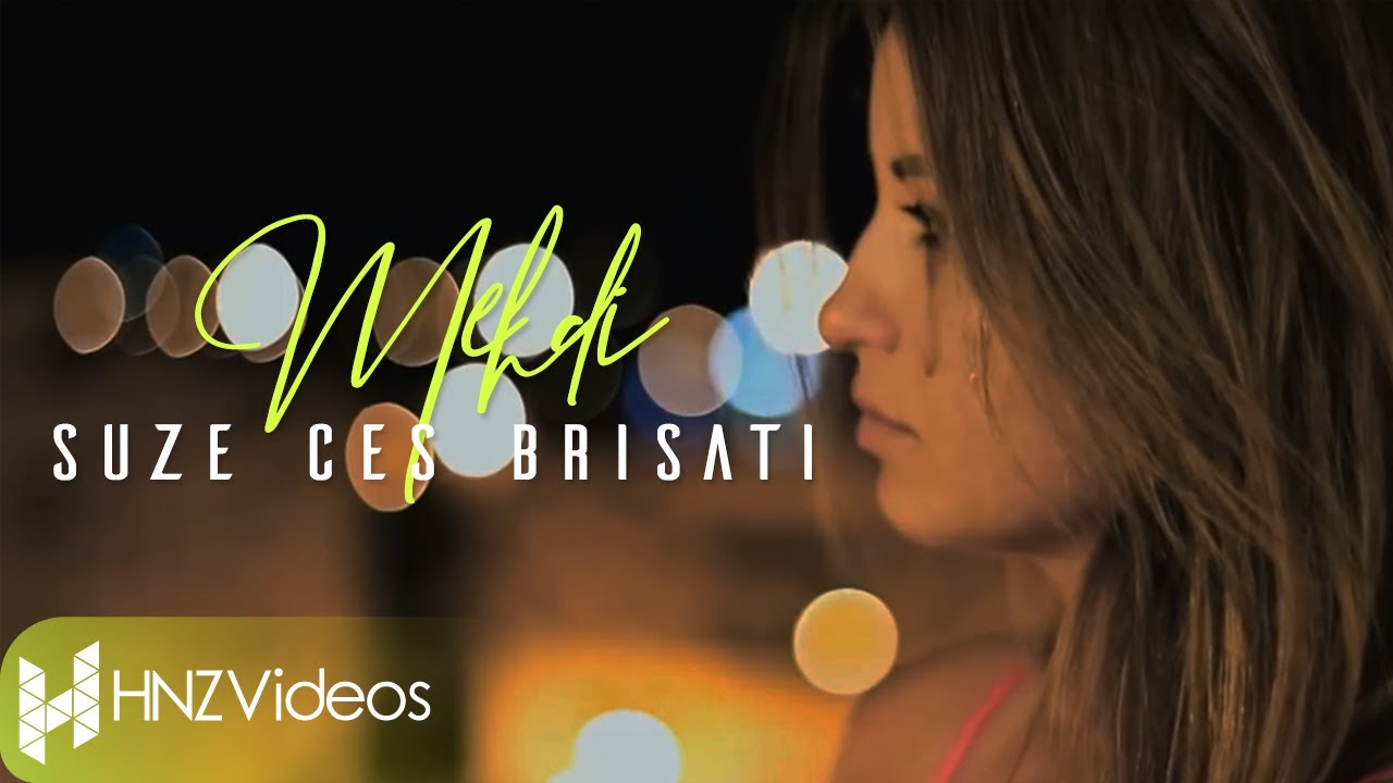 mehdi-suze-ces-brisati-official-video-mehdi