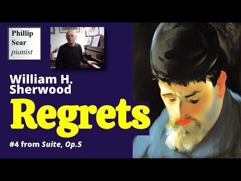 William H. Sherwood: Suite, Op. 5: IV - Regrets