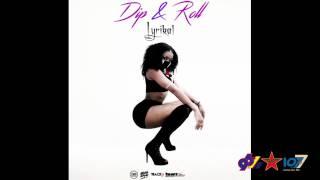Lyrikal - Dip & Roll