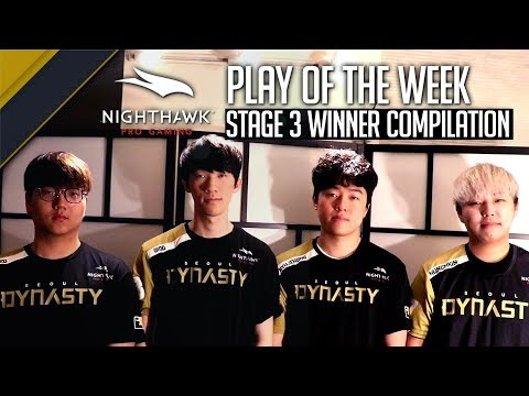 Stage 3 Winner Compilation Nighthawk Pro Gaming Play of the Week [Seoul Dynasty]