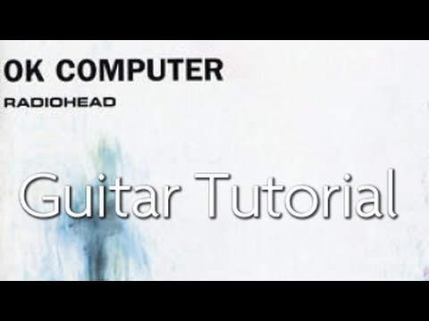 "How to play ""Exit Music (For a Film)"" by Radiohead - On Guitar"