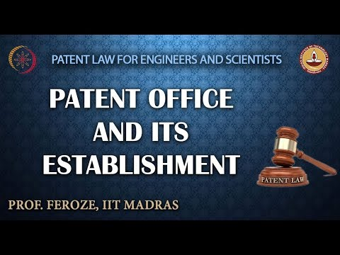 Patent Office and its Establishment