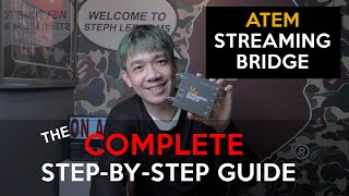 The complete guide to the ATEM Streaming Bridge
