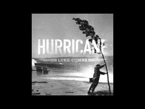 Luke Combs  Hurricane New Country Music 2015