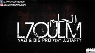 Nazi & Big Pro Feat J-Staffy # L7oulm # 2013