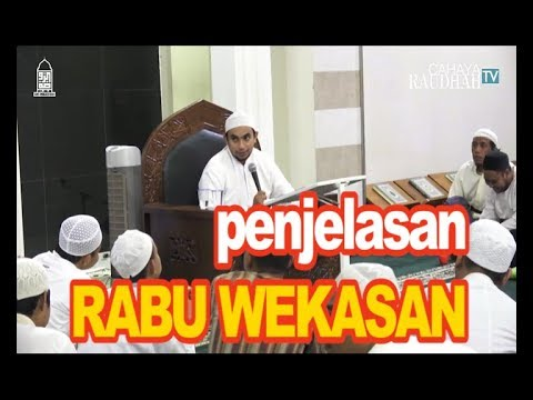 Penjelasan Tentang Rabu Terakhir Di Bulan Safar REBO WEKASAN  || Habib Muhammad Al-Habsyi