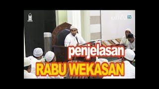 Penjelasan Tentang Rabu Terakhir di Bulan Safar REBO WEKASAN Habib Muhammad Al Habsyi