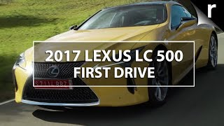 Lexus LC 500 and 500h review: First drive