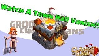 🔷Watch A Town Hall Vanish!!🔷Town Hall Vanishes In Seconds Clash On GrootTV