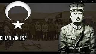 Kâzım KARABEKİR-Türk Yılmaz Marşı