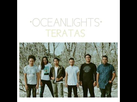 Oceanlights - Teratas (Official Lyric Video)