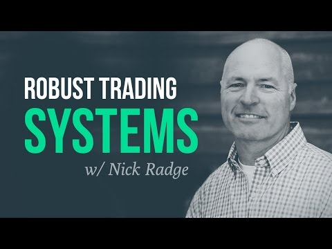 How to develop robust trading systems | Nick Radge, The Chartist