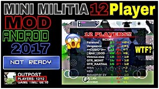 Mini Militia 12 PLAYER MOD/HACK 2017 ANDROID WORKING ONLINE!
