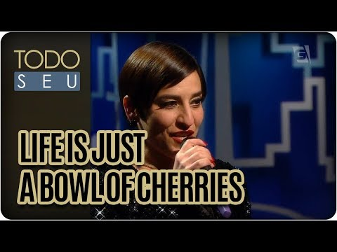 Life Is Just A Bowl Of Cherries | Simone Gutierrez  - Todo Seu (14/08/17)