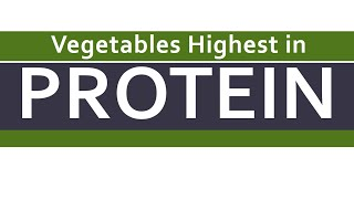 Vegetables Highest in Protein - Super Foods Rich in Proteins - BENEFITS OF WELLNESS