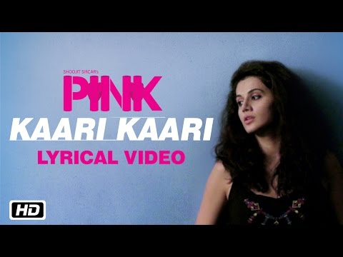 Kaari Kaari | PINK | Lyrical Video | Qurat...