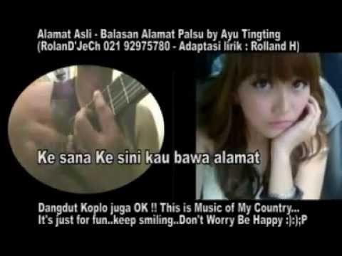 Alamat Asli (Balasan Alamat Palsu nya Ayu Tingting - Rolland H) - YouTube.FLV