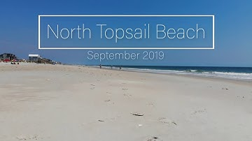 North Topsail Beach, Onslow County N.C. September 2019