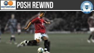 POSH REWIND (2005) | Peterborough United vs Manchester United