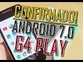 Moto G4 Play vai receber Android 7 - Agora é pra valer!