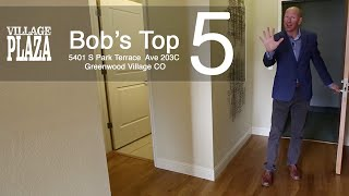 Bob's Top 5 Reasons To Love The Village Plaza Lofts Unit 203C