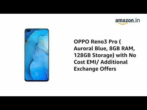 OPPO Reno3 Pro (Auroral Blue, 8GB RAM, 128GB Storage) with No Cost EMI/Addition Offersl Unboxingиз YouTube · Длительность: 1 мин42 с