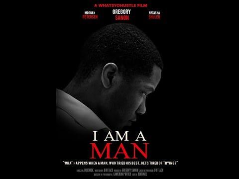 I Am A Man A WhatsYoHustle Short Film
