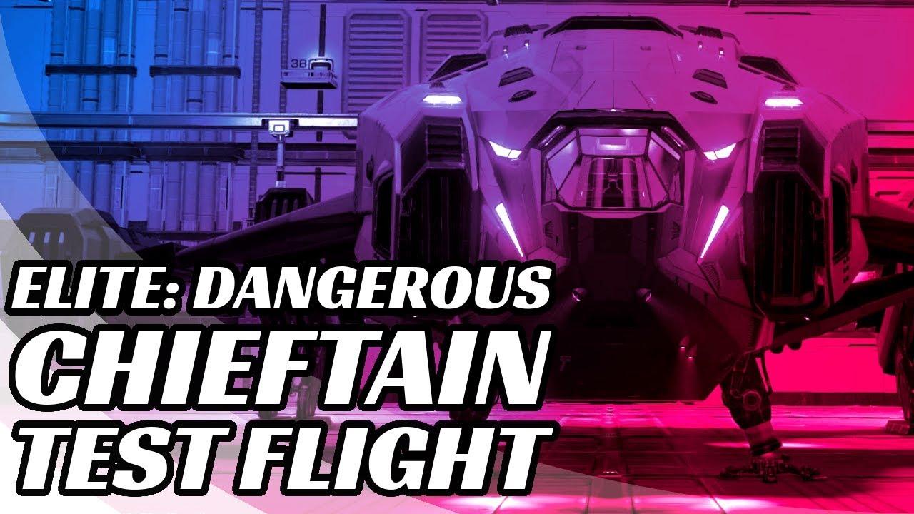 elite dangerous chieftain test flight beta youtube. Black Bedroom Furniture Sets. Home Design Ideas