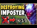 DESTROYING THE IMPOSTER