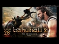 BAHUBALI 2 HINDI AUDIO | SHIVAM SONG