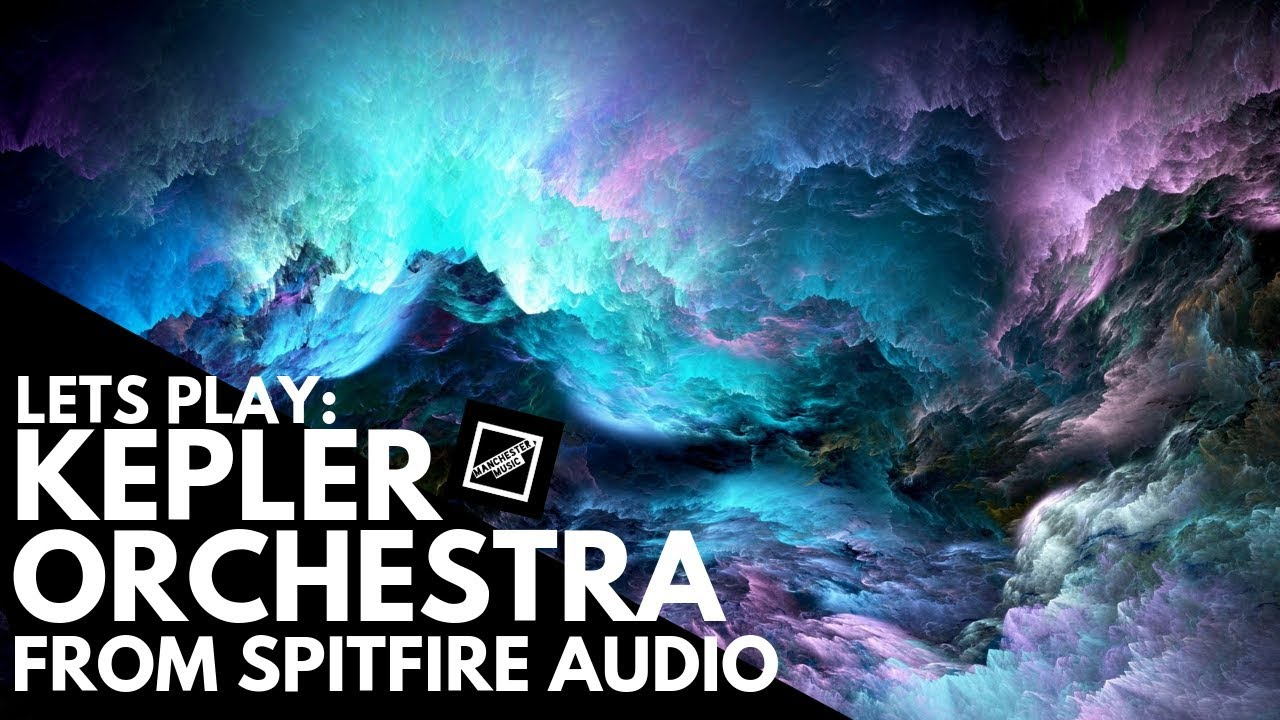 Let's Play: Kepler Orchestra from Spitfire Audio