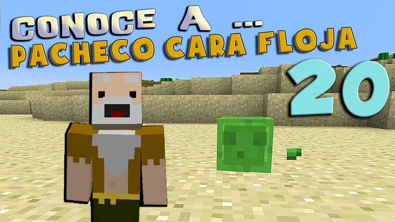 Pacheco cara Floja 20  COMO TENER UN SLIME MASCOTA  YouTube