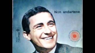 Tony Rossi   Non andartene Medini Mellier disco per l