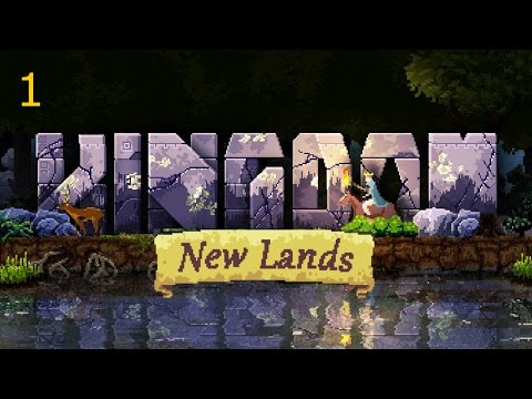 Let's Play Kingdom: New Lands - Part 1