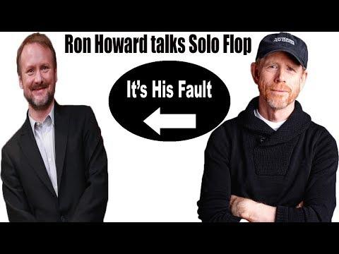 Ron Howard Speaks On Solo Flop