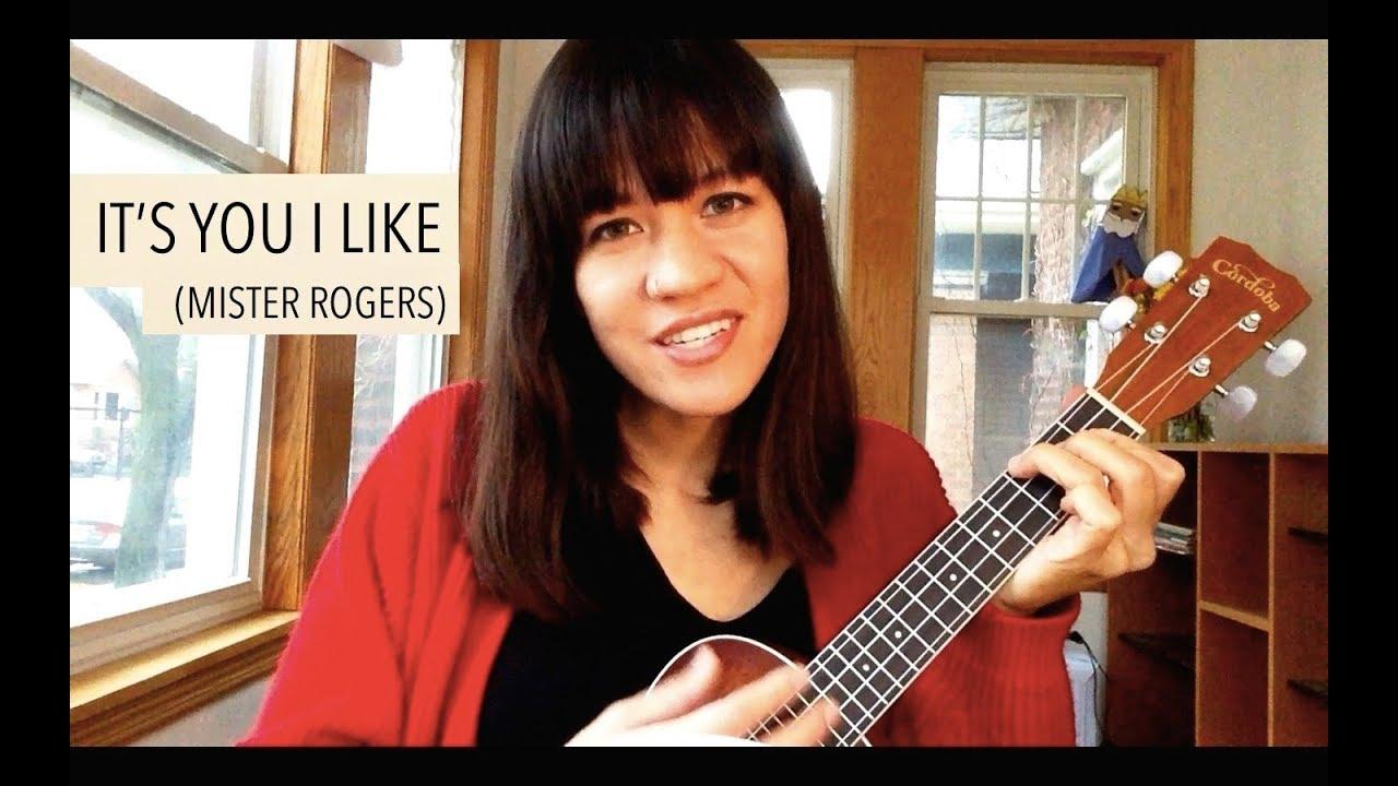 It S You I Like Mister Rogers Ukulele Cover Youtube