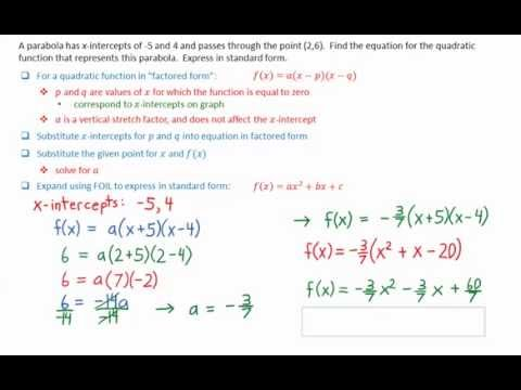 3 4 Determine Equation Of Quadratic Function Given X Intercepts And
