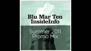 Blu Mar Ten & InsideInfo