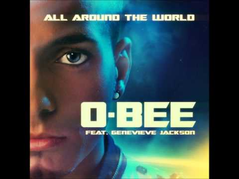 O-Bee Feat. Genevieve Jackson - All Around The World